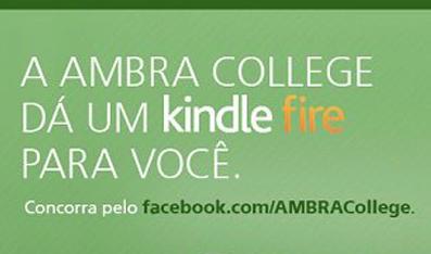 A Ambra College dá um Kindle Fire para você!