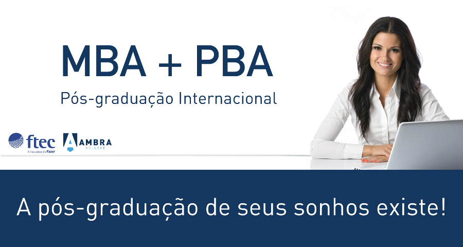 MBA no Brasil com Pós-graduação Internacional