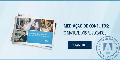 Mediação de Conflitos: o manual dos advogados