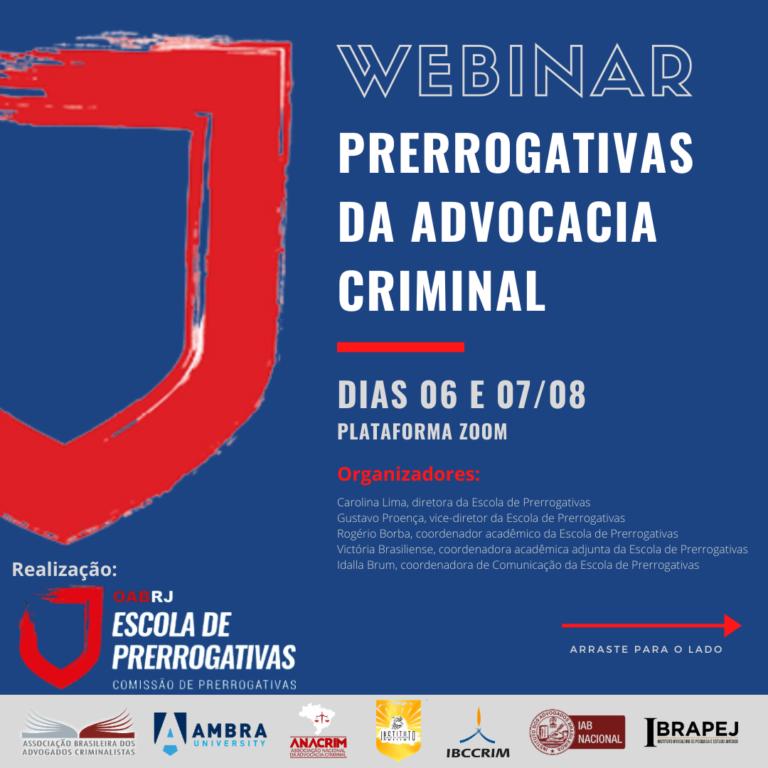 Webinar: Prerrogativas da advocacia criminal